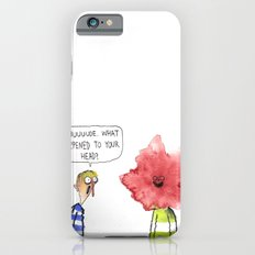 What Happened To Your Head? Slim Case iPhone 6s