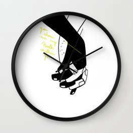 You show me my north within you. Wall Clock