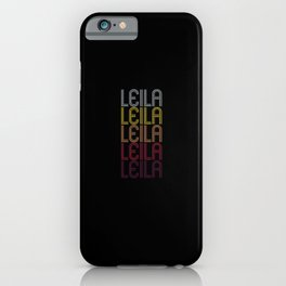 Leila Name Gift Personalized First Name iPhone Case