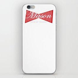 Mason Bricklayer King of Trades iPhone Skin