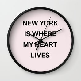 New York is where my heart lives Wall Clock