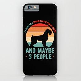 Funny I Like My Riesenschnauzer iPhone Case