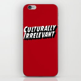Culturally Irrelevant Fan Gear iPhone Skin
