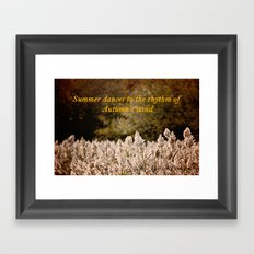 Summer dances to the rhythm of Autumn's wind Framed Art Print