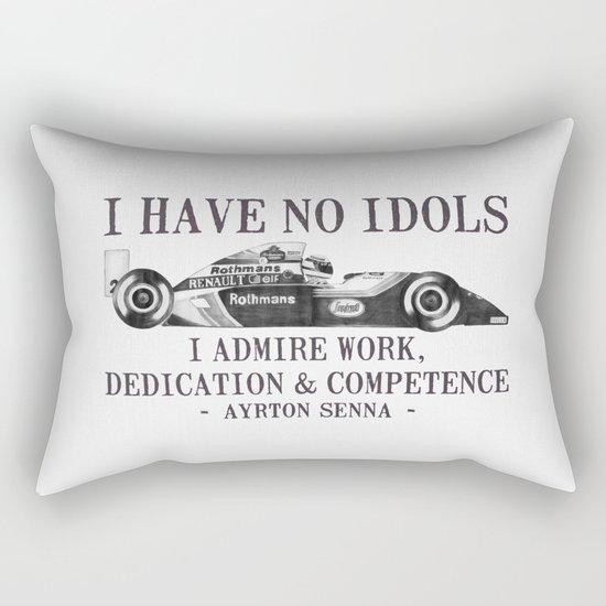 I Have No Idols - Senna Quote Rectangular Pillow