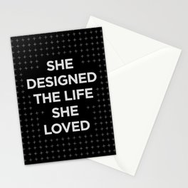 She Designed The Life She Loved typography wall art home decor in black and white Stationery Cards