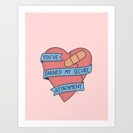 Psychology Valentine: Earned Secure Attachment Art Print