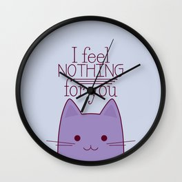 How your cat really feels about you Wall Clock