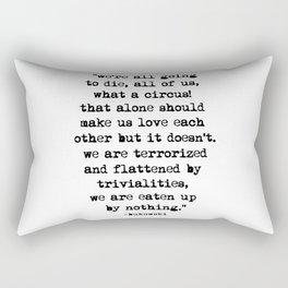 Charles Bukowski Typewriter Quote Circus Rectangular Pillow