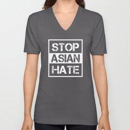 Stop Asian Hate - Anti Racism AAPI Awareness Unisex V-Neck