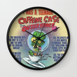 """""""I Was A Teenage Caffeine Case From Outer Space"""" Movie Poster Wall Clock"""