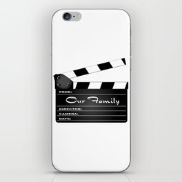 Our Family Clapperboard iPhone Skin