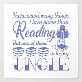 Reading Uncle Art Print