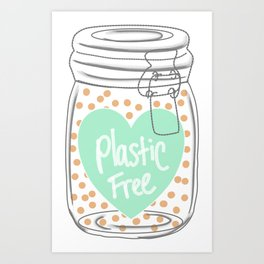 Reducing single use plastic art work Art Print