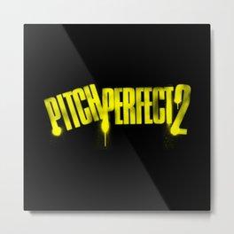 Pitch Perfect 2 Metal Print