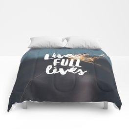 Live Full Lives Comforters
