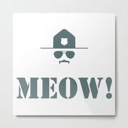 original meow! Metal Print