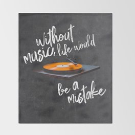 Without Music, Life Would Be a Mistake-Friedrich Nietzsche-vinyl records Throw Blanket