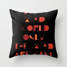 In a Mad World Throw Pillow