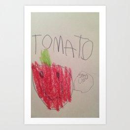 Tomato Speaks Art Print