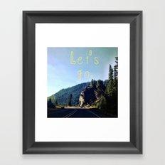 Let's Go. Framed Art Print