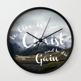 To Live is Christ and to Die is Gain Philippians 1:21 Typography Bible Landscape Art Wall Clock