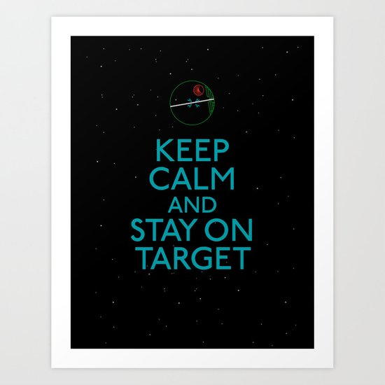Stay on target Art Print