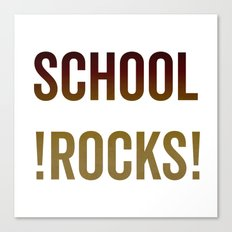 School Rocks! Canvas Print