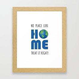 No Place Like Home Earth Day Framed Art Print