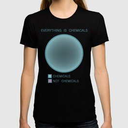 Everything is Chemicals T-shirt