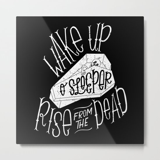 Wake Up, O Sleeper Metal Print