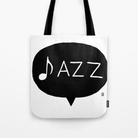 jazz Tote Bags featuring Jazz by Abel Fdez