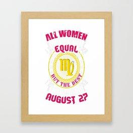 Best-Women-Born-On-August-27-Virgo---Sao-chép Framed Art Print