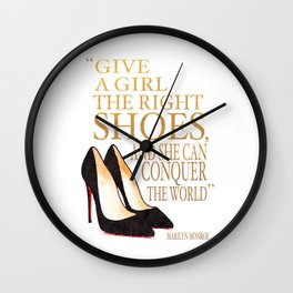 Give a girl, the right shoe, conquer, the world, Quote, Shoes, Shoe art, shoe painting, shoe Wall Clock