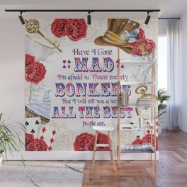 Alice in Wonderland - Have I Gone Mad? Wall Mural