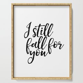 I Still Fall For You  Poster Digital Download Serving Tray