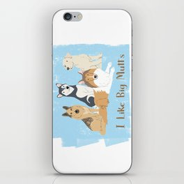 I Like Big Mutts iPhone Skin