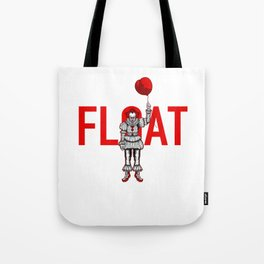 pennywhise it float Tote Bag