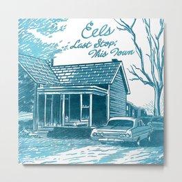 7 inch series: Eels - Last Stop: This Town Metal Print