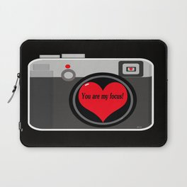 You are my focus Laptop Sleeve