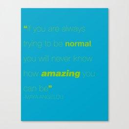 Maya Angelou- Normal Canvas Print