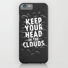 Keep Your Head in the Clouds Slim Case iPhone 6s