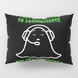 Ghost Hunt Gift Paranormal Investigator Halloween  Pillow Sham
