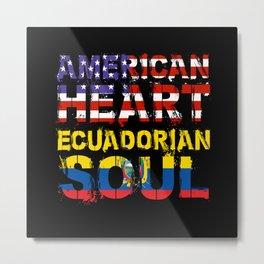 American Heart Ecuadorian Soul Gift Metal Print
