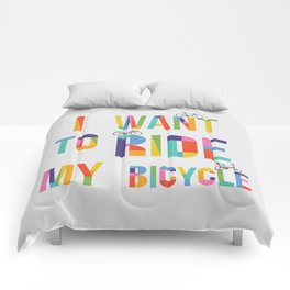 I want to ride my bicycle Comforters