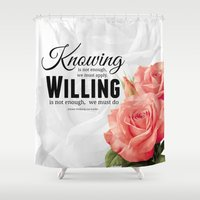 motivation Shower Curtains featuring Knowing motivation quote by Juliana RW