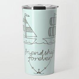 Friendship forever Travel Mug