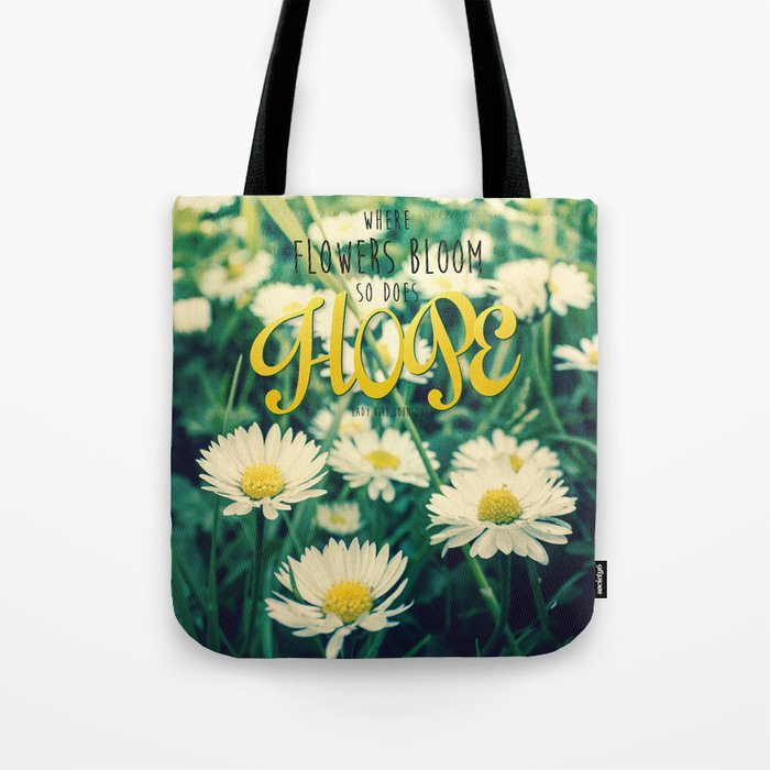 Spring Blooming White Daisies and Lady Bird Johnson Quote Tote Bag