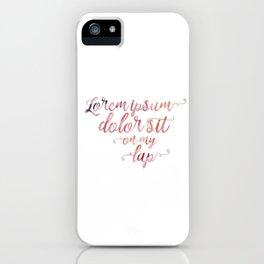 Lorem Ipsum Dolor Sit iPhone Case