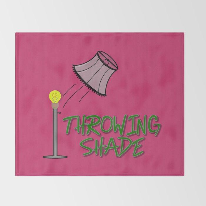 Throwing Shade Throw Blanket
